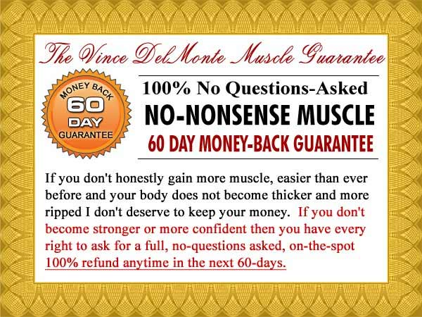 The No-Nonsense Muscle Building 100% Money Back Guarantee