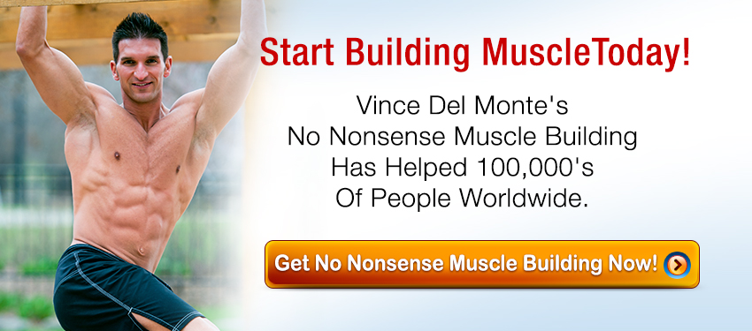 Start building muscle today!