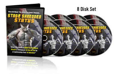 Lose fat with Stage Shredded Status
